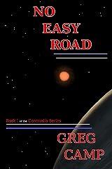 No Easy Road (Concordia Series Book 1) Kindle Edition