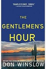 The Gentlemen's Hour: A Novel
