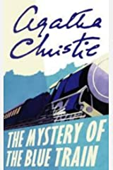 The Mystery of the Blue Train (Hercule Poirot #6) Kindle Edition