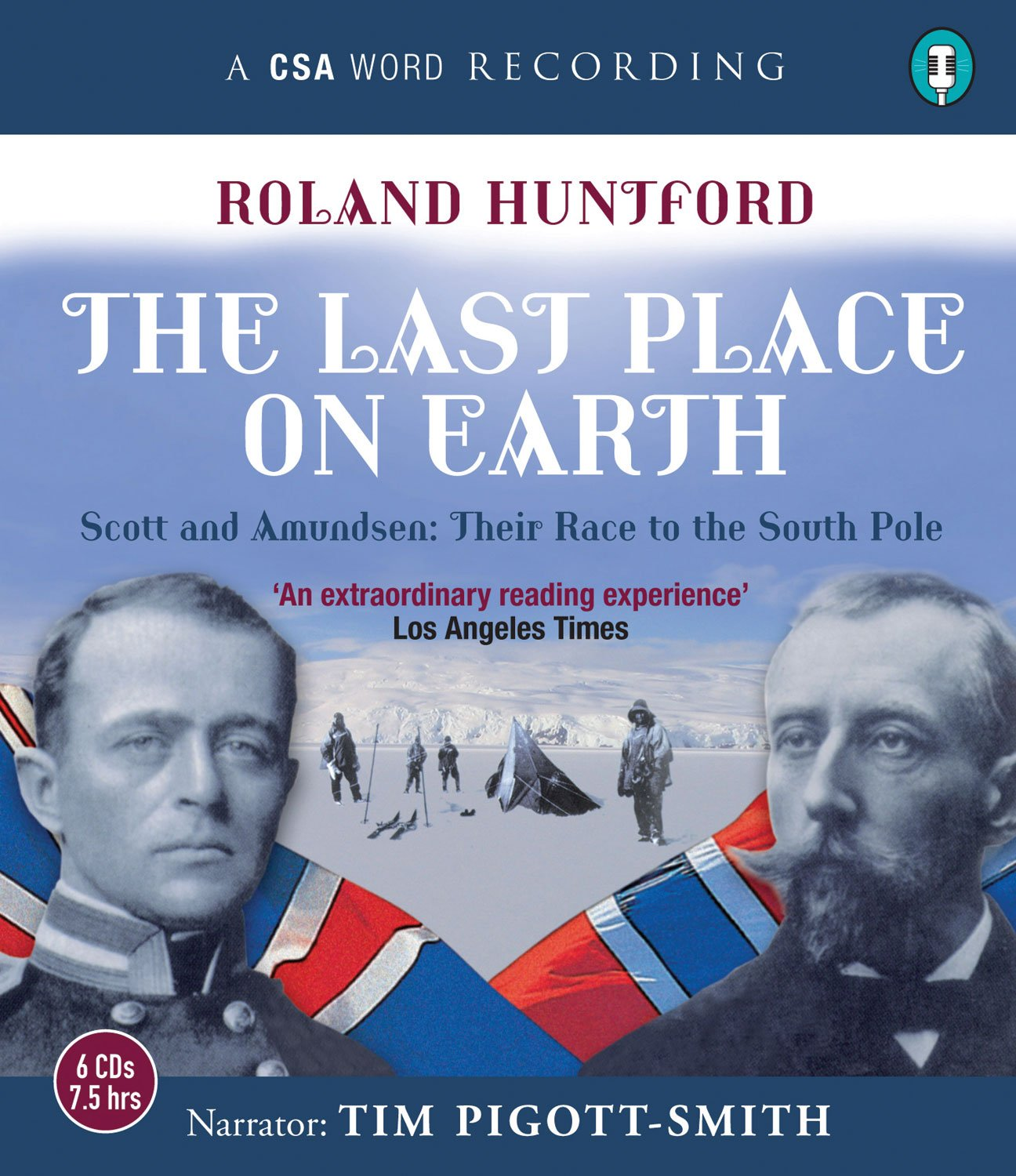 Last Place On Earth: Scott and Amundsen: Their Race to the South Pole (A CSA Word Recording) by Brand: CSA Word