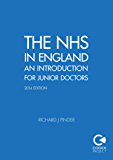 The NHS in England: An Introduction for Junior Doctors