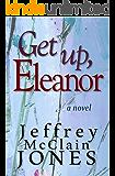 Get Up, Eleanor