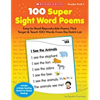100 Super Sight Word Poems: Easy-to-Read Reproducible Poems That Target & Teach 100 Words From the Dolch List