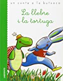 La llebre i la tortuga (Un conte a la butxaca III) - 9788484835912