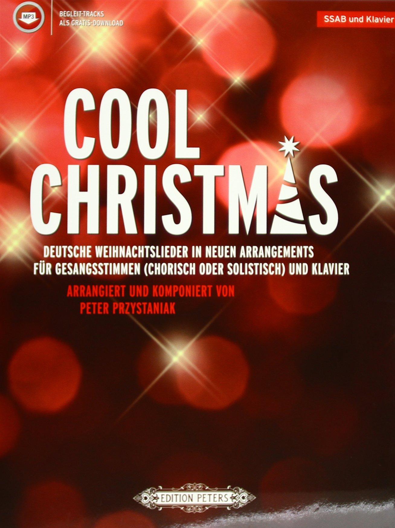 Cool Christmas: Deutsche Weihnachtslieder in neuen Arrangements für ...