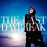 Exist Trace - The Last Daybreak (CD+DVD) [Japan LTD CD] TKCA-73699