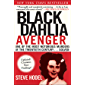 Black Dahlia Avenger: One of the Most Notorious Murders of the Twentieth Century... Solved!