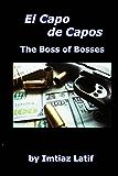 El Capo de Capos: The Boss of Bosses