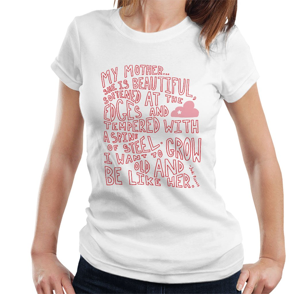 Jodi Picoult Quote My Mother Is Beautiful WomenS T-Shirt: Amazon.es: Ropa y accesorios