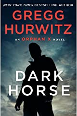 Dark Horse: An Orphan X Novel Kindle Edition