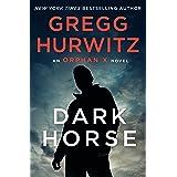 Dark Horse: An Orphan X Novel