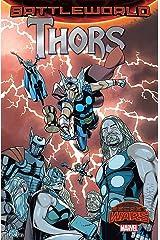 Thors: '2016/03/22 (Secret Wars: Battleworld) Paperback