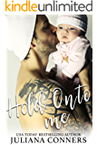 Hold Onto Me: A Secret Baby Romance (Bradford Brothers Book 8)