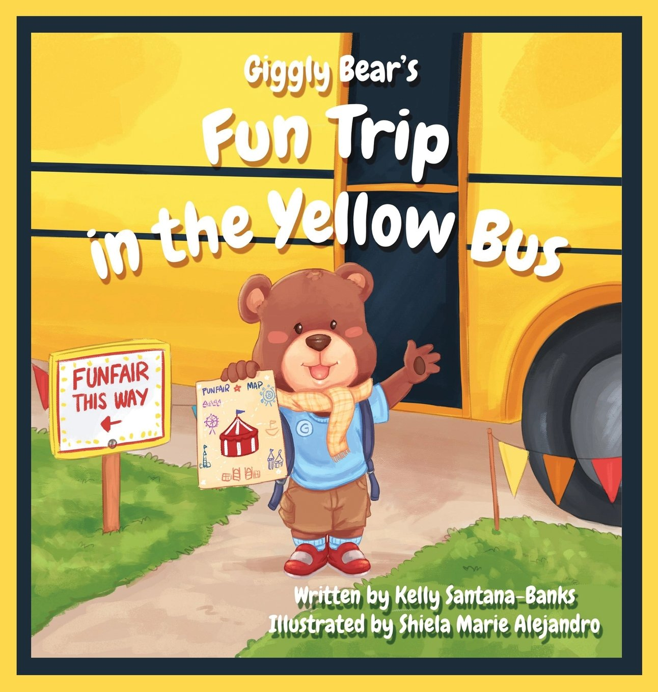 Download Giggly Bear's Fun Trip in the Yellow Bus (Let's Learn While Playing) ebook