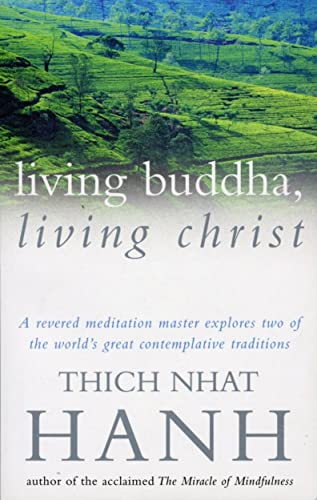 Living Buddha; Living Christ