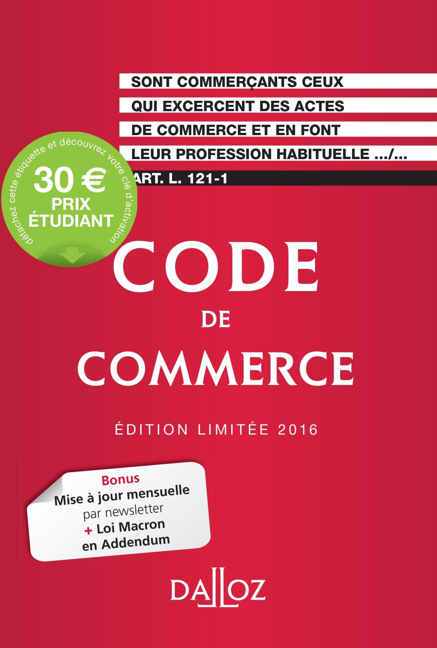 Amazon Fr Code De Commerce 2016 Edition Limitee 111e Ed