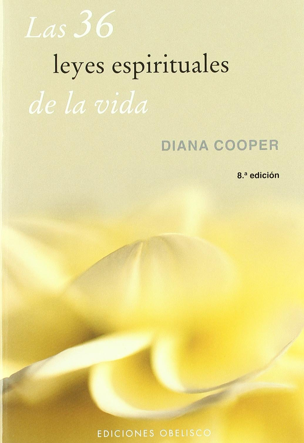Download Las Treinta y Seis Leyes Espirituales de La Vida (Spanish Edition) pdf epub