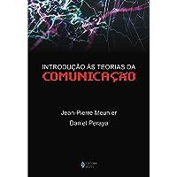 Introdução às teorias da comunicação