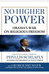 No Higher Power: Obama's War on Religious Freedom Audio CD
