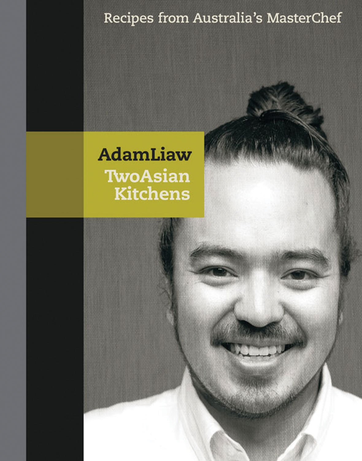 Two Asian Kitchens: Recipes from Australia's Master Chef pdf