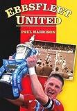 Ebbsfleet United, Paul Harrison, 0752464094
