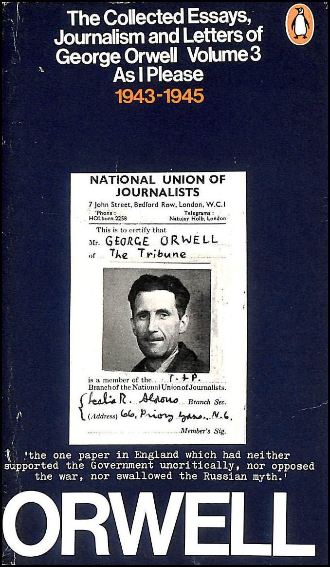 The Collected Essays, Journalism and Letters, Volume 3 — George Orwell