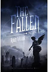 The Fallen: Part One: The Watcher Series Book Four Kindle Edition