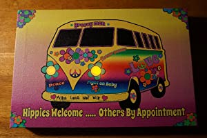 Hippies Welcome Peace Love Flower Child Van Bus 60'S Style Home Decor Sign