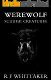 Werewolf: Surreal Creatures