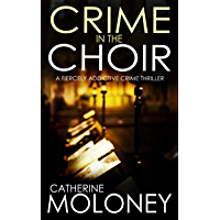 CRIME IN THE CHOIR a fiercely addictive crime thriller (Detective Markham Mystery Book 1) (English Edition)