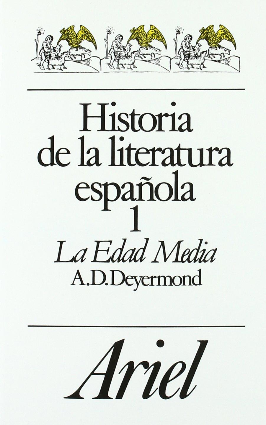 Historia De La Literatura Española 1 La Edad Media Ariel Letras Amazon Es Deyermond Alan D Libros