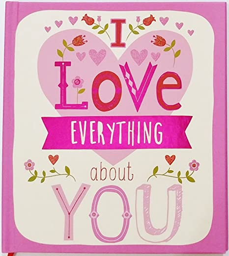 Amazon.com : I Love Everything About You - Happy Valentine\'s ...
