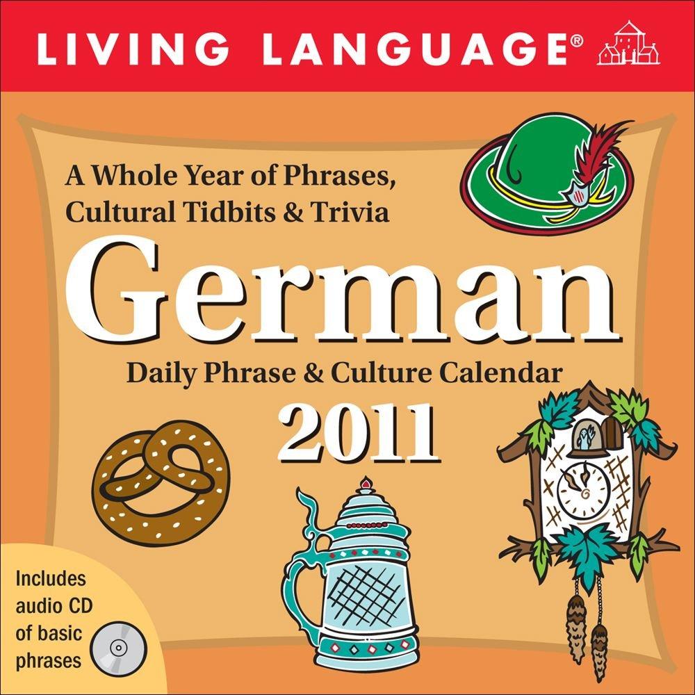 Download Living Language: German: 2011 Day-to-Day Calendar ebook