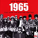 Jon Savage's 1965: The Year The Sixties Ignited