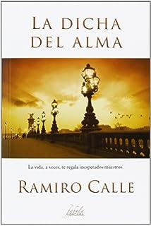 La dicha del alma (Spanish Edition)