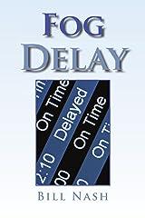 Fog Delay Paperback