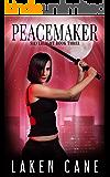 Peacemaker (Silverlight Book 3)