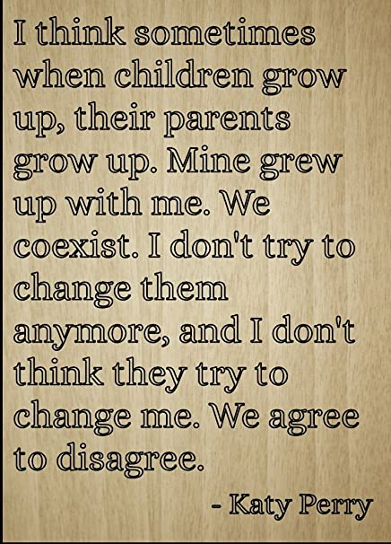 Amazoncom I Think Sometimes When Children Grow Up Quote By