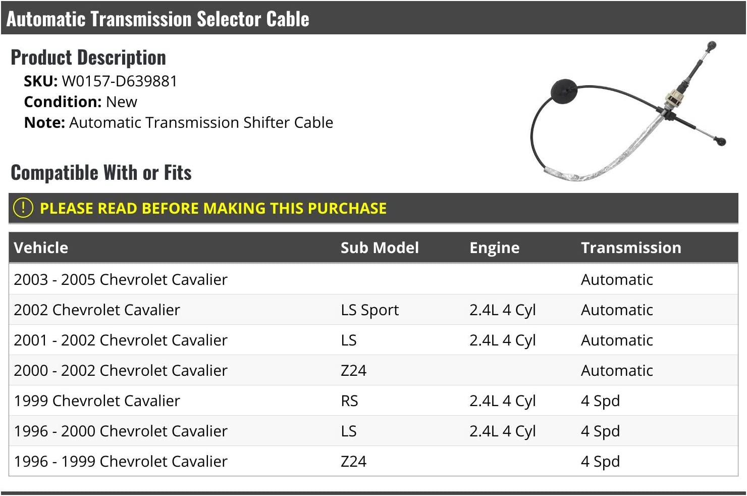 Compatible with 1996-2005 Chevy Cavalier 2.4L 4-Cylinder Automatic Transmission Selector Cable