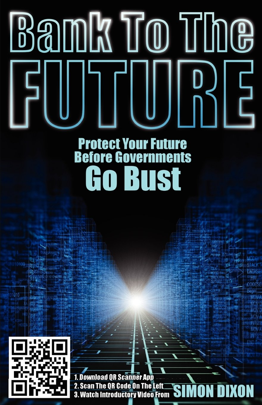 Before Banks Went Bust They Went >> Bank To The Future Protect Your Future Before Governments Go Bust