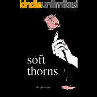 soft thorns (English Edition)
