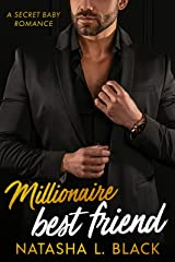 Millionaire Best Friend: A Secret Baby Romance (Freeman Brothers Book 5) Kindle Edition