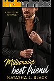 Millionaire Best Friend: A Secret Baby Romance (Freeman Brothers Book 5)