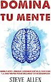 Domina tu mente - Cómo usar el pensamiento crítico, el escepticismo y la lógica para para pensar con claridad y evitar…