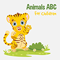 Animals ABC For Children: Kids Toddlers And Preschool. An Animals ABC Book For Age 2-5 to Learn The English Animals Names From A to Z (Tiger Cover Design) (English Edition)