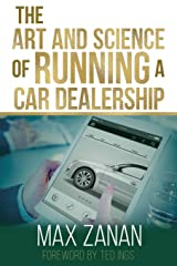 The Art and Science of Running a Car Dealership (Perfect Dealership) Paperback