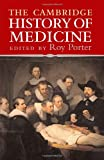 The Cambridge History of Medicine, , 0521682894