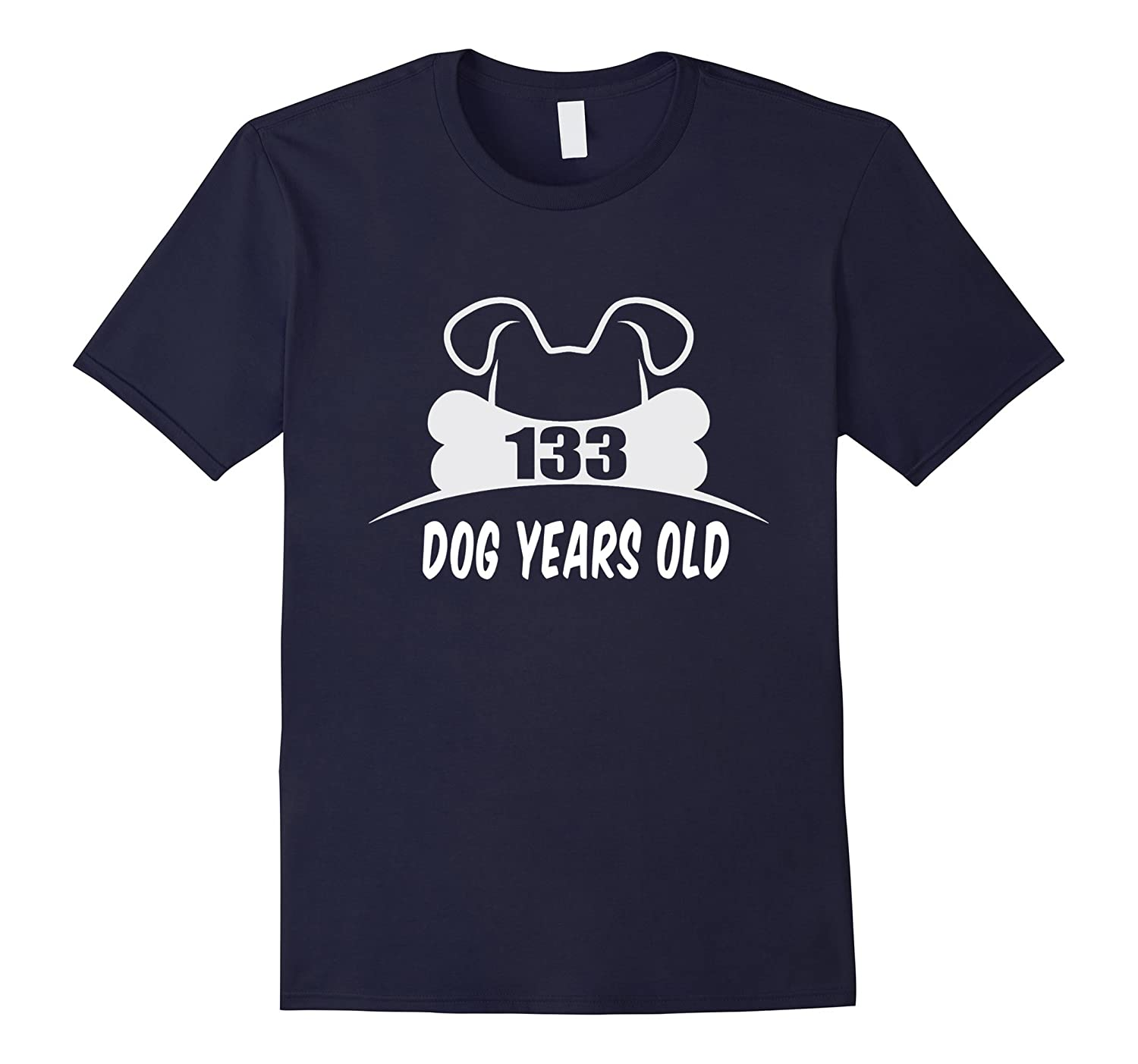 133 Dog Years Old T-Shirt Funny 19th Birthday Gift-TH