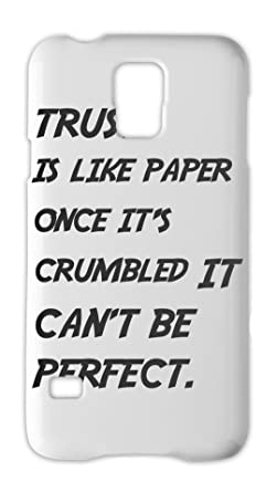 Trust Is Like Paper Once Its Crumbled It Cant Be Perfect Samsung
