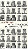 Le Culte moderne des monuments : Sa nature et ses origines